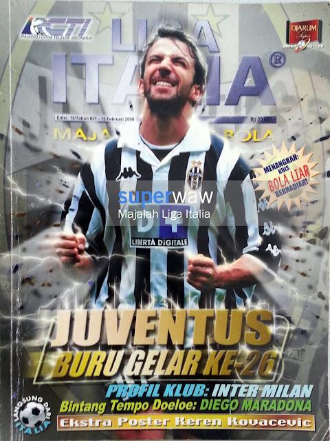 Majalah LIGA ITALIA (JUVENTUS BURU GELAR KE-26)