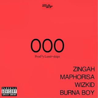 Imagem Zingah X Maphorisa X WIzkid X Burna boy - OOO