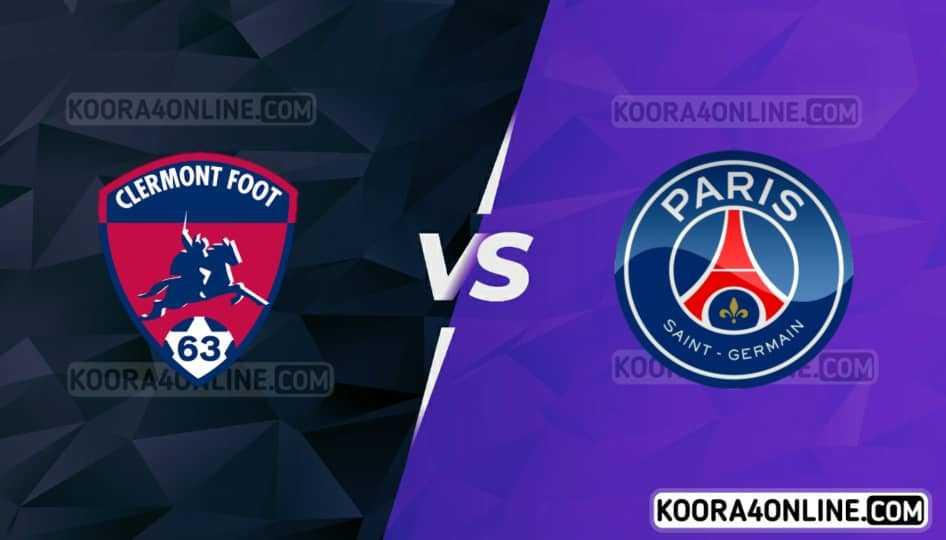 مشاهدة مباراة باريس سان جيرمان و كليرمون فوت القادمة كورة اون لاين بث مباشر اليوم 11-09-2021 في الدوري الفرنسي