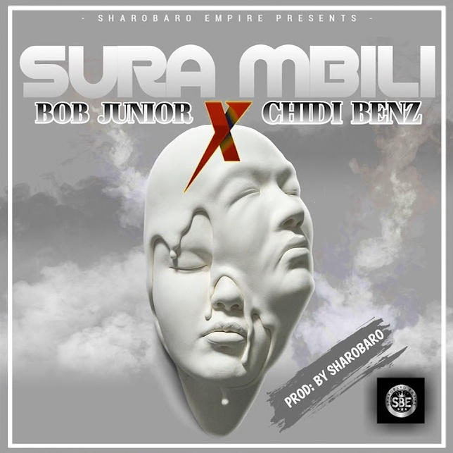 (New AUDIO) | Bob Junior Ft Chidi Beenz - Sura Mbili | Mp3 Download (New Song)