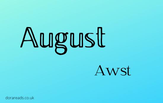 August - Awst