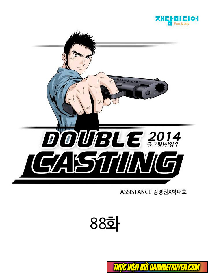 Double Casting Chap 88 . Next Chap 89