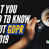 What You Need To Know About GDPR In 2019