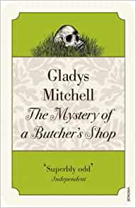The Mystery of a Butcher's Shop is published by Vintage