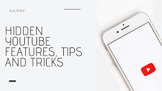 Hidden YouTube Features, Tips And Tricks