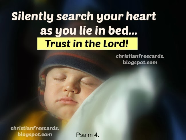 Good Night. Trust in the Lord. Christian free card.  Free images for facebook friends.  Psalm 4.