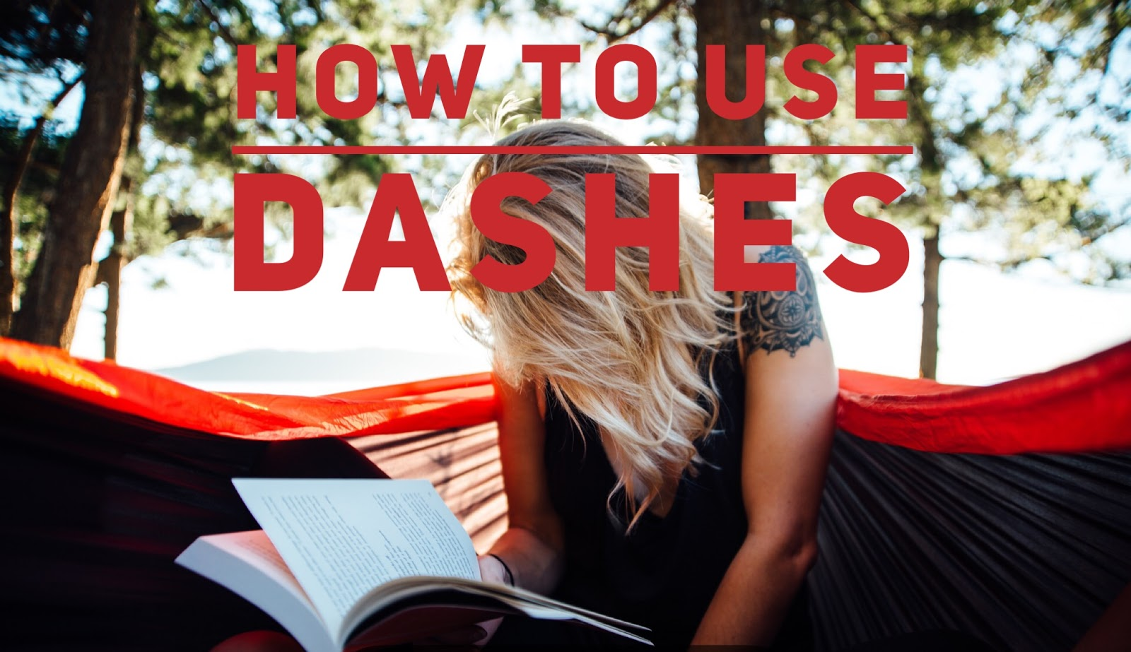 How to Use a Dash—in Fiction Writing ~ September C  Fawkes