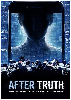 Depois da Verdade: Desinformação e o Custo das Fake News