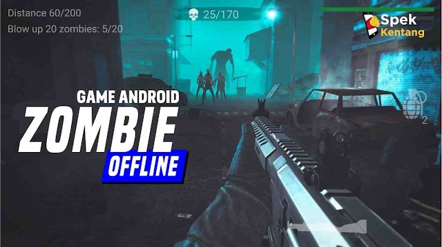 7 Game Android Zombie Offline Terbaik 2020