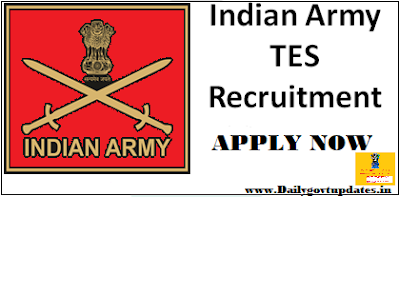 Indian Army TES Course 2019 Direct Entry In Army | 12Th Pass All India Vacancy Apply Now - Dailygovtupdates.in