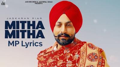 "Mitha Mitha Lyrics - ""Jaskaran Riar"" Mp3 Download"