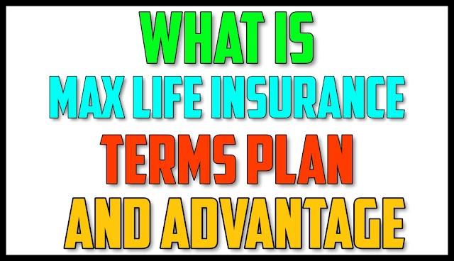 max life online premium - max life insurance online premium -  Max Life insurance Terms plan And advantage