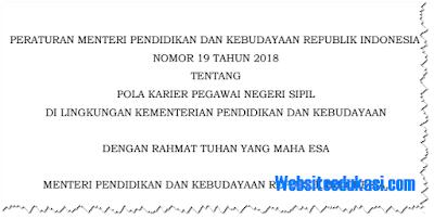 Permendikbud Nomor 19 Tahun 2018 tentang Pola Karier PNS di Lingkungan Kemendikbud