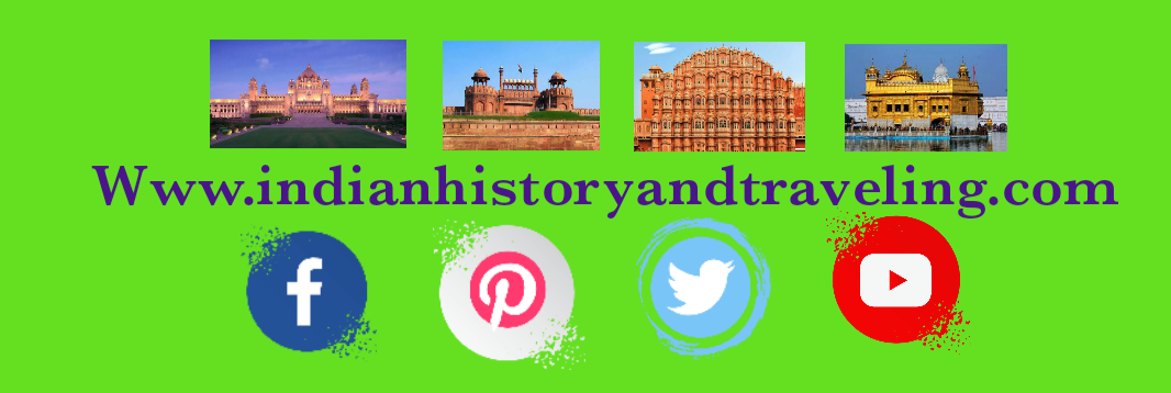 INDIAN HISTORY AND TRAVELING