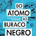 """O divulgador científico Schwarza lança o livro """"Do Átomo ao Buraco Negro"""" em São Paulo"""