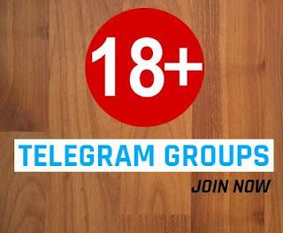 Telegram Adult Group 18+ - Join More 1000+ Telegram Groups