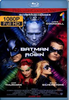 Batman & Robin [1997] [1080p BRrip] [Latino-Inglés] [GoogleDrive]