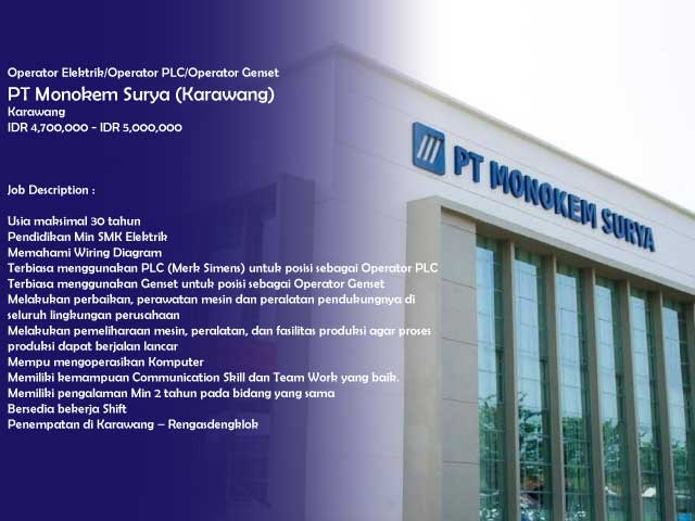 Operator Elektrik/Operator PLC/Operator Genset PT Monokem Surya (Karawang)