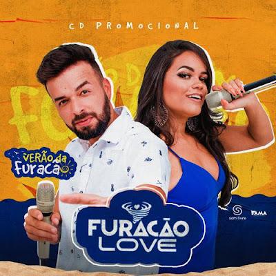 Furacão Love - Verão da Furacão - 2020
