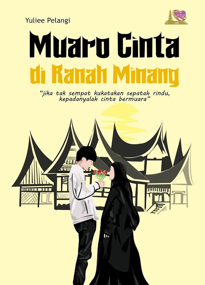 Novel : Muaro Cinta di Ranah Minang