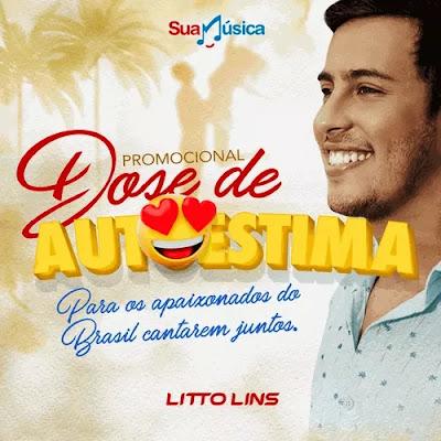 Litto Lins - Dose de Autoestima - Promocional - 2019