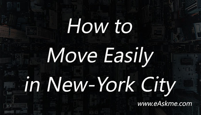 5 Tips to Move Easily in New-York City: eAskme