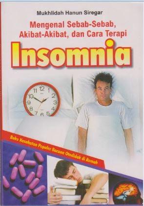 Penyebab, Akibat dan Cara Mengatasi Insomnia