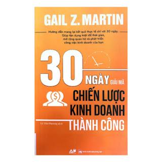 30 Ngày Giải Mã Chiến Lược Kinh Doanh Thành Công ebook PDF EPUB AWZ3 PRC MOBI