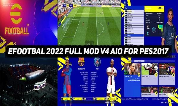 PES 2017 Mod eFootball 2022 Full V4 AIO