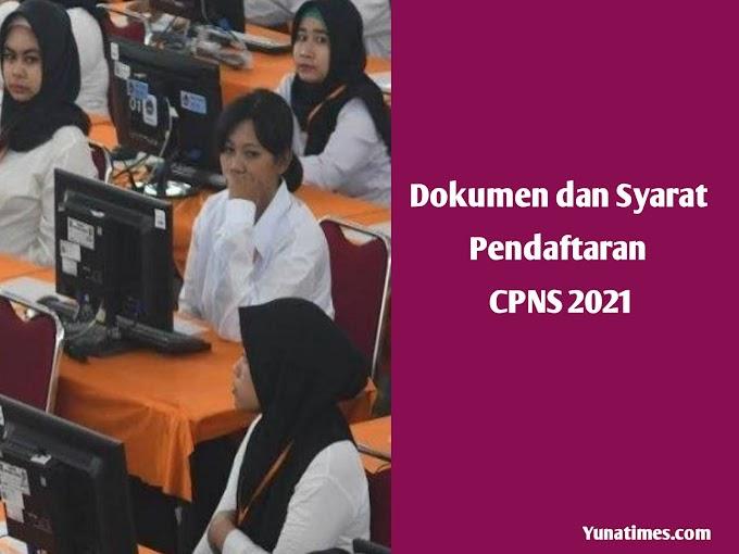 Sudah Resmi Dibuka, Ini Dokumen dan Syarat yang Wajib Dipenuhi Untuk Pendaftaran CPNS 2021
