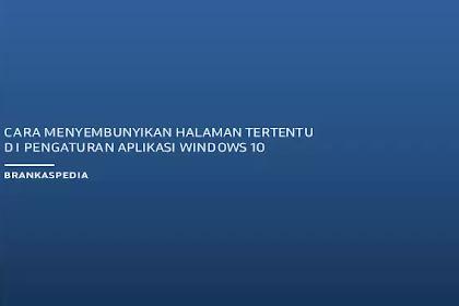 Cara Menyembunyikan Halaman Tertentu di Pengaturan Aplikasi Windows 10