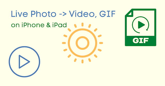 How to convert Live Photo into Video on iPhone, iPad