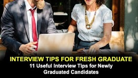 Useful Interview Tips for Newly Graduated Candidates   Job Interview Tips Q&A
