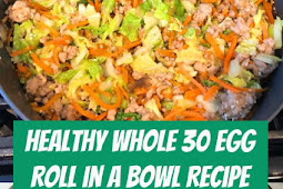 Healthy Whole 30 Egg Roll in a Bowl Recipe #lowcarb #healthydinner #glutenfree #keto #eggrollinabowl