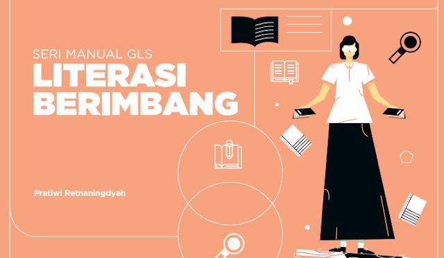 Buku Seri Manual Gerakan Literasi Sekolah (GLS) Literasi Berimbang