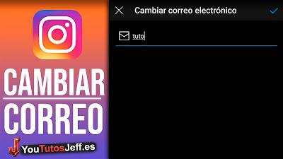 cambiar correo de instagram