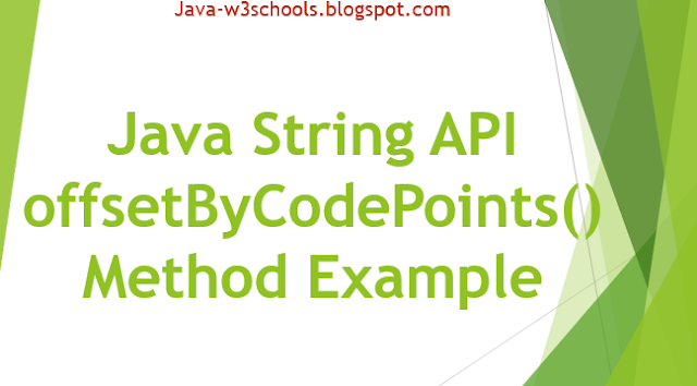 Java String API offsetByCodePoints​() Method Example