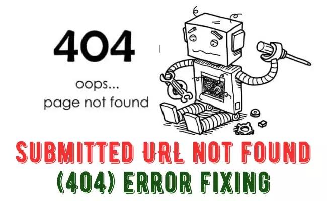 Google Search Console 404 Errors Fixing