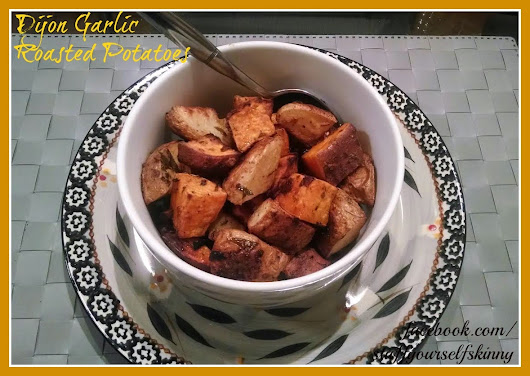 Dijon Garlic Roasted Potatoes