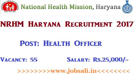 NRHM Haryana Vacancies, NRHM Health Officer Recruitment 2017, Govt Jobs in Haryana