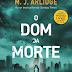 "Topseller | ""O Dom da Morte"" de M. J. Arlidge"