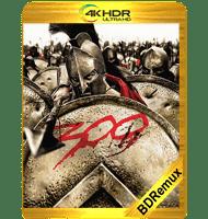 300 (2006) BDREMUX 2160P HDR MKV ESPAÑOL LATINO