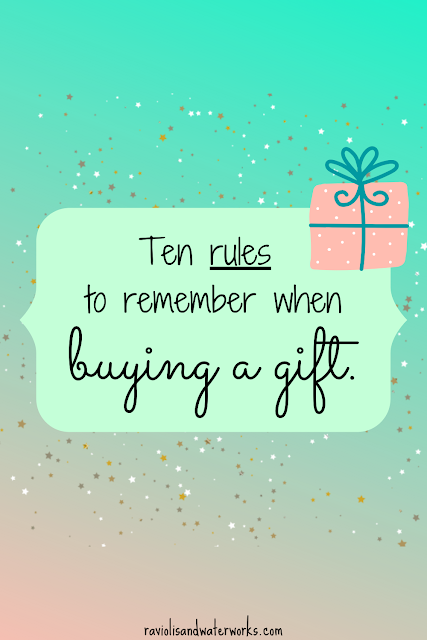 gift rules; present rules; holiday shopping rules; gift courtesy; what not to do when buying a gift; how to know what gift to buy