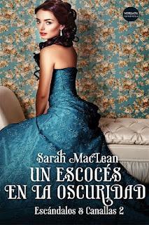 Un escocés en la oscuridad    Escándalos y canallas #2   Sarah MacLean