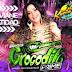 Cd Gigante Crocodilo Prime ao Vivo no Karibe Showo e Viviane Batidão 26 07 2018 Dj Patrese