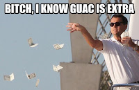 Leonardo DiCaprio throwing money in the air I KNOW THE GUAC COST EXTRA!