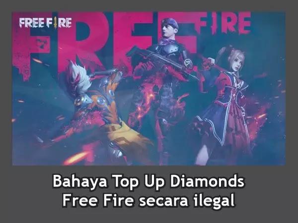 Bahaya Top Up Diamonds Garena Free Fire secara ilegal