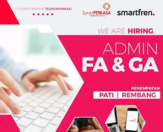 Lowongan Kerja Pati dan Rembang Untuk Posisi Finance Admin, General Affair di Smartfren Pati & Rembang