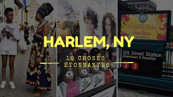 Harlem, New-York: 10 choses vraiment étonnantes