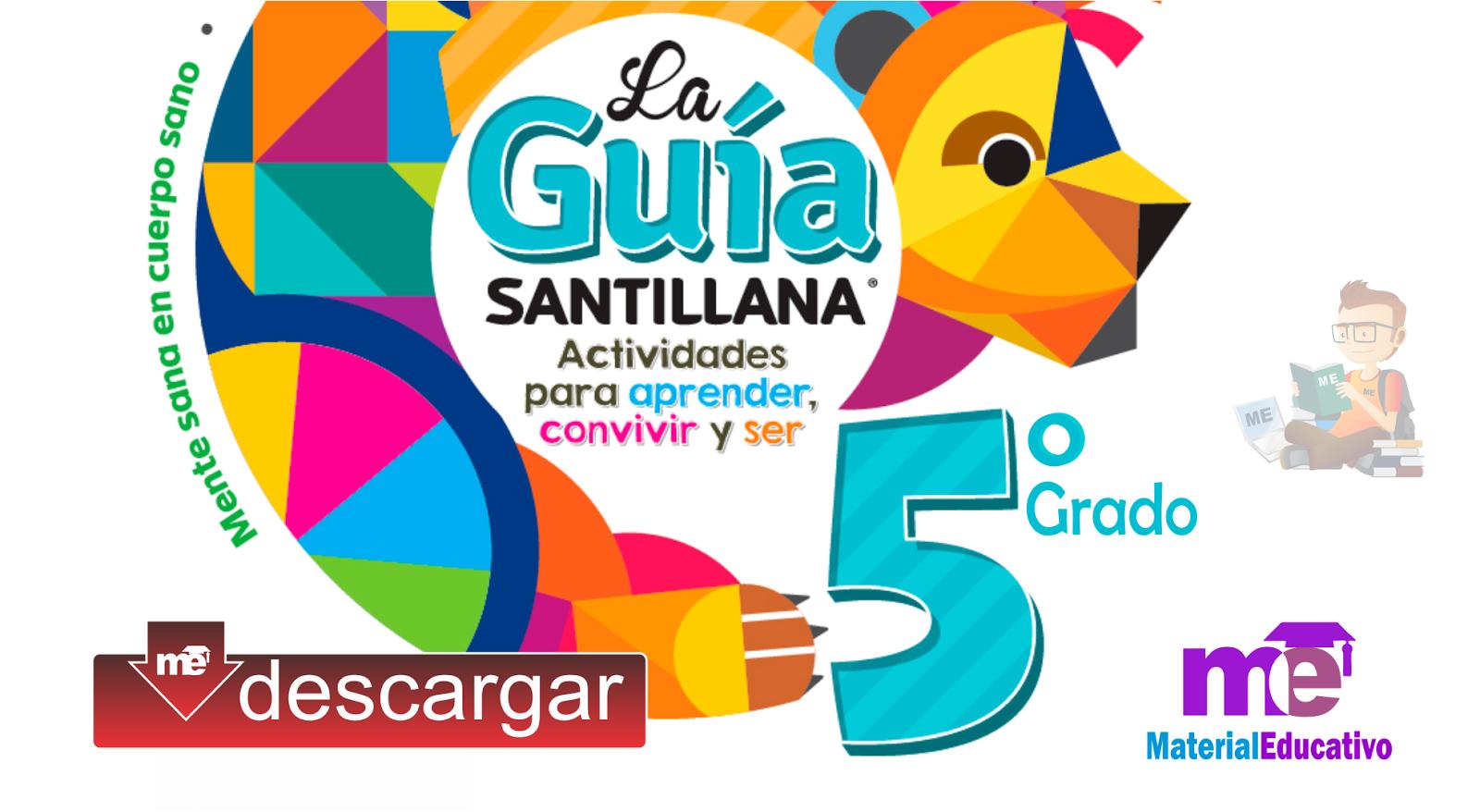 La Guía Santillana – Quinto grado Primaria en PDF ~ MATERIAL EDUCATIVO